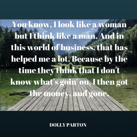 Dolly on Thinking Like a Man in Business