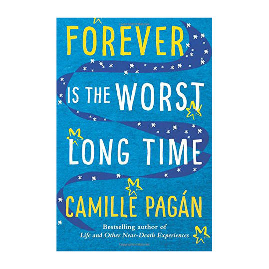 Forever Is the Worst Long Time by Camille Pagan