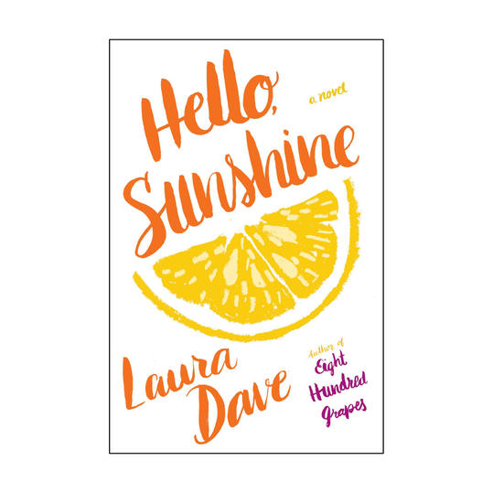 Hello Sunshine by Laura Dave