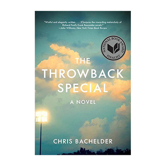 Throwback Special by Chris Bachelder