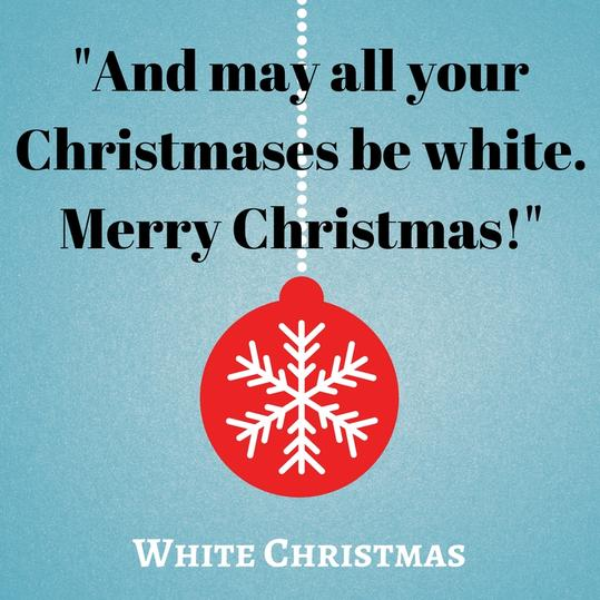 And may all your Christmases be white. Merry Christmas!