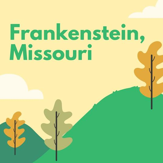 Frankenstein, Missouri