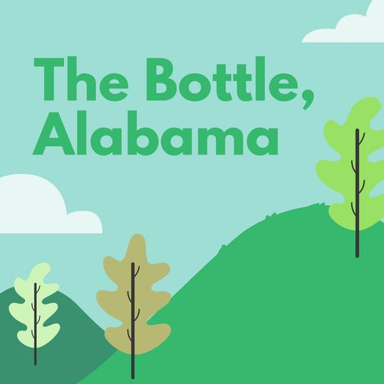 The Bottle, Alabama