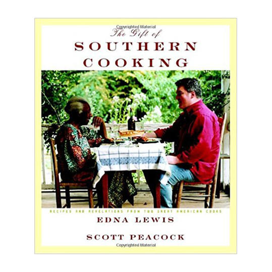 The Gift of Southern Cooking by Edna Lewis and Scott Peacock