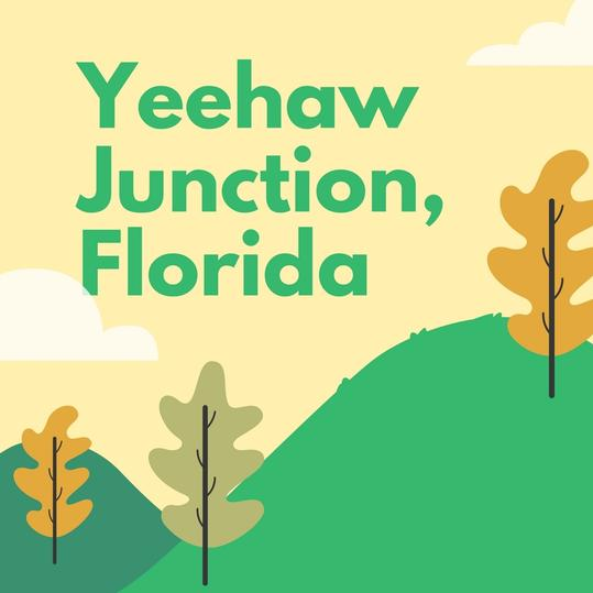 Yeehaw Junction, Florida