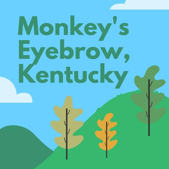 Monkey's Eyebrow, Kentucky