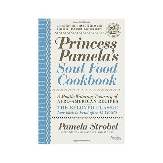 Princess Pamela's Soul Food Cookbook: A Mouth-Watering Treasure of Afro-American Recipes