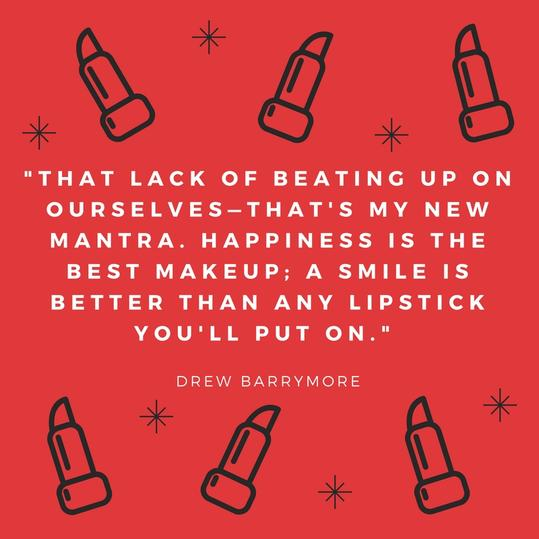 RX_1710_ Lipstick Quotes_Drew Barrymore