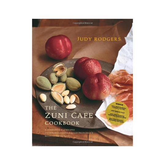 The Zuni Café Cookbook: A Compendium of Recipes and Cooking Lessons from San Francisa