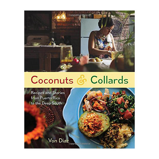 RX_1804_MD Cookbooks_Coconuts & Collards: Recipes and Stories from Puerto Rico to the Deep South