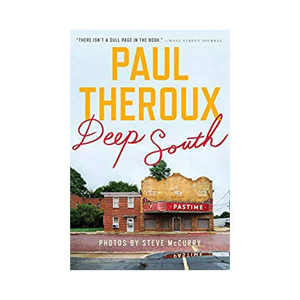 """""""Deep South"""" by Paul Theroux"""