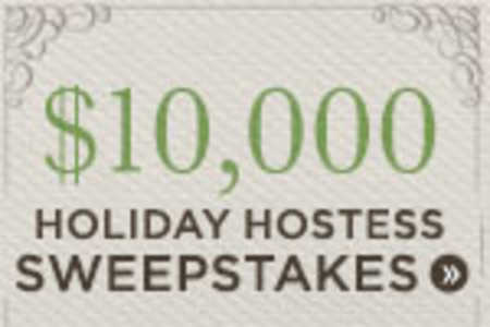 $10,000 Ultimate Holiday Hostess Sweepstakes!