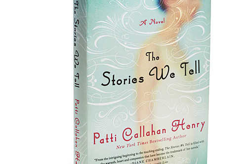 The Stories We Tell by Patti Callahan Henry